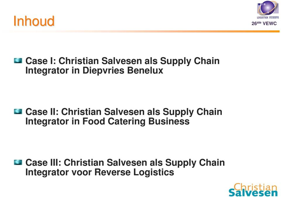 als Supply Chain Integrator in Food Catering Business Case