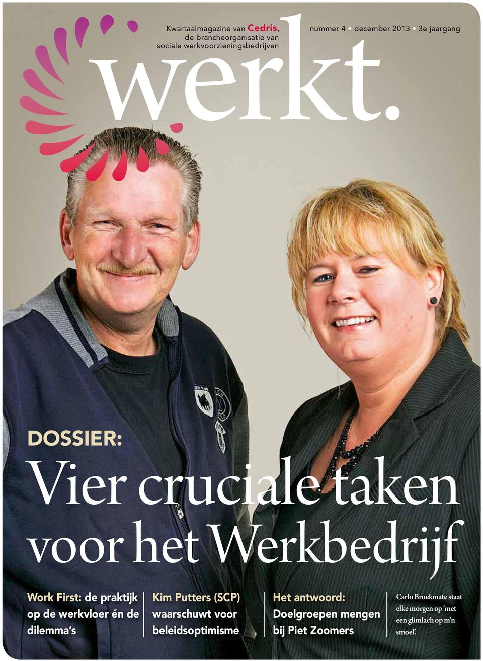 Sectoral association for sheltered employment and labour reintegration dossier: Vier cruciale taken voor het Werkbedrijf