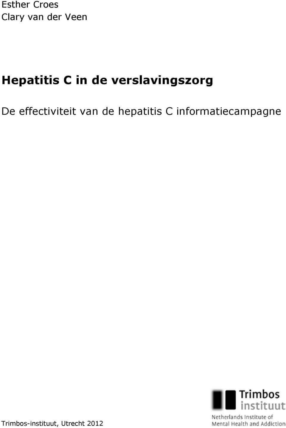 effectiviteit van de hepatitis C