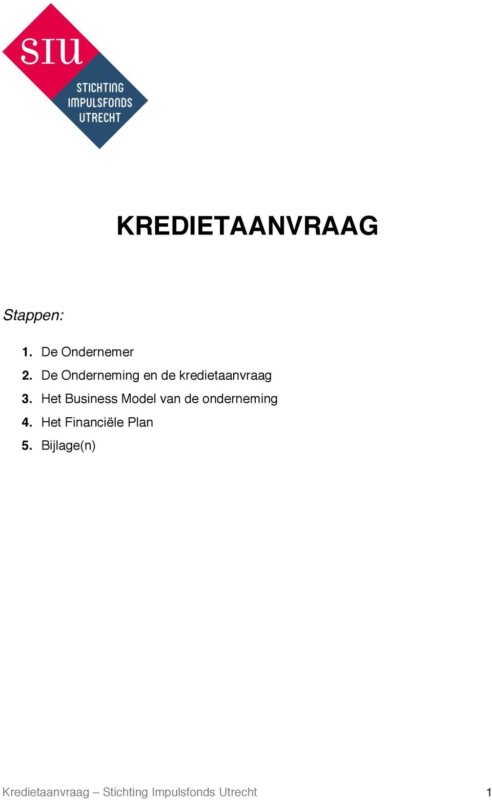 Het Business Model van de onderneming 4.