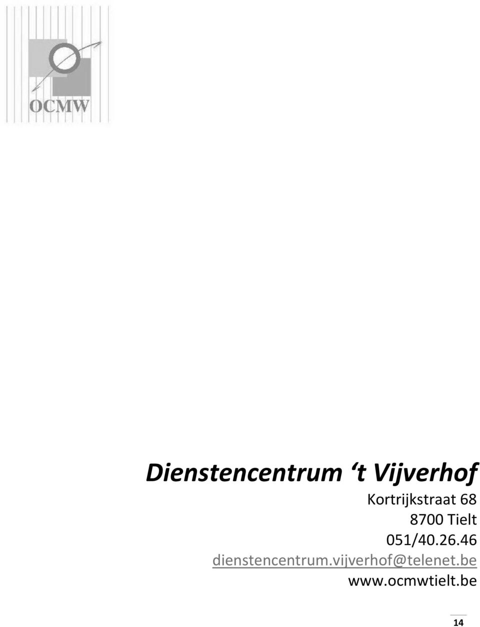 051/40.26.46 dienstencentrum.