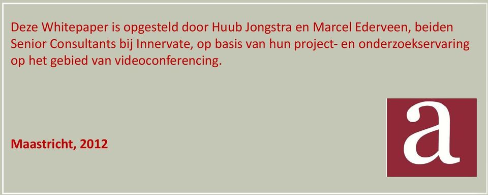 Innervate, op basis van hun project- en