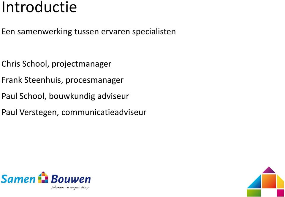 Frank Steenhuis, procesmanager Paul School,