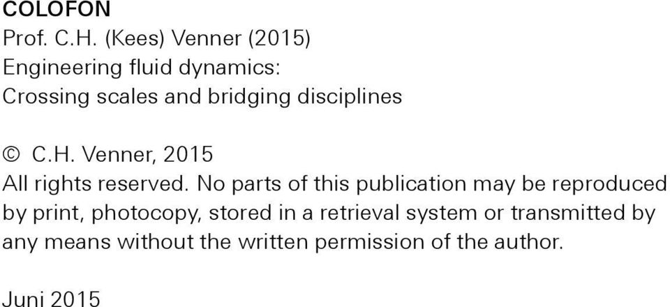 disciplines C.H. Venner, 2015 All rights reserved.
