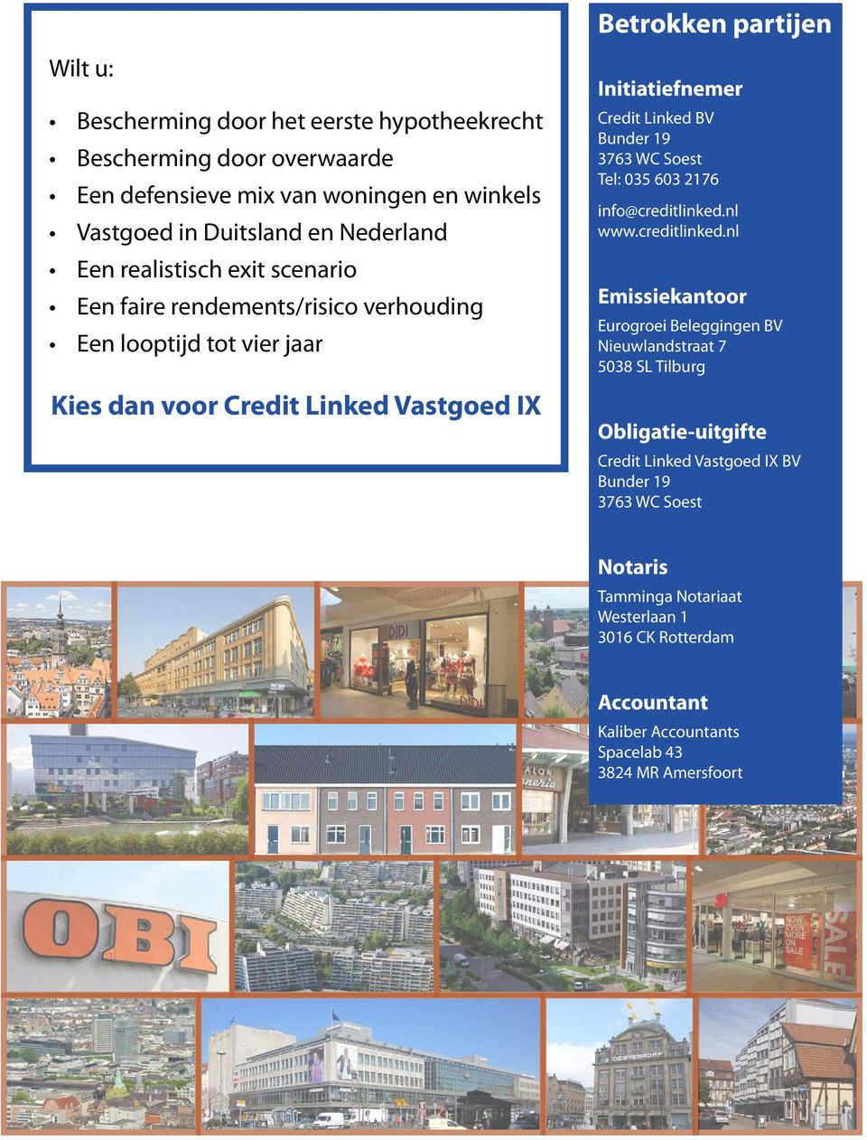 Linked BV Bunder 19 3763 WC Soest Tel: 035 603 2176 info@creditlinked.