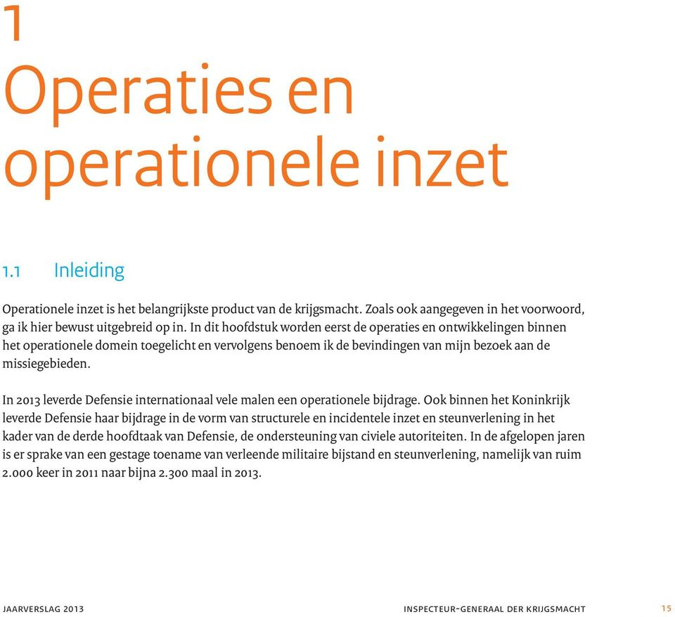 In 2013 leverde Defensie internationaal vele malen een operationele bijdrage.