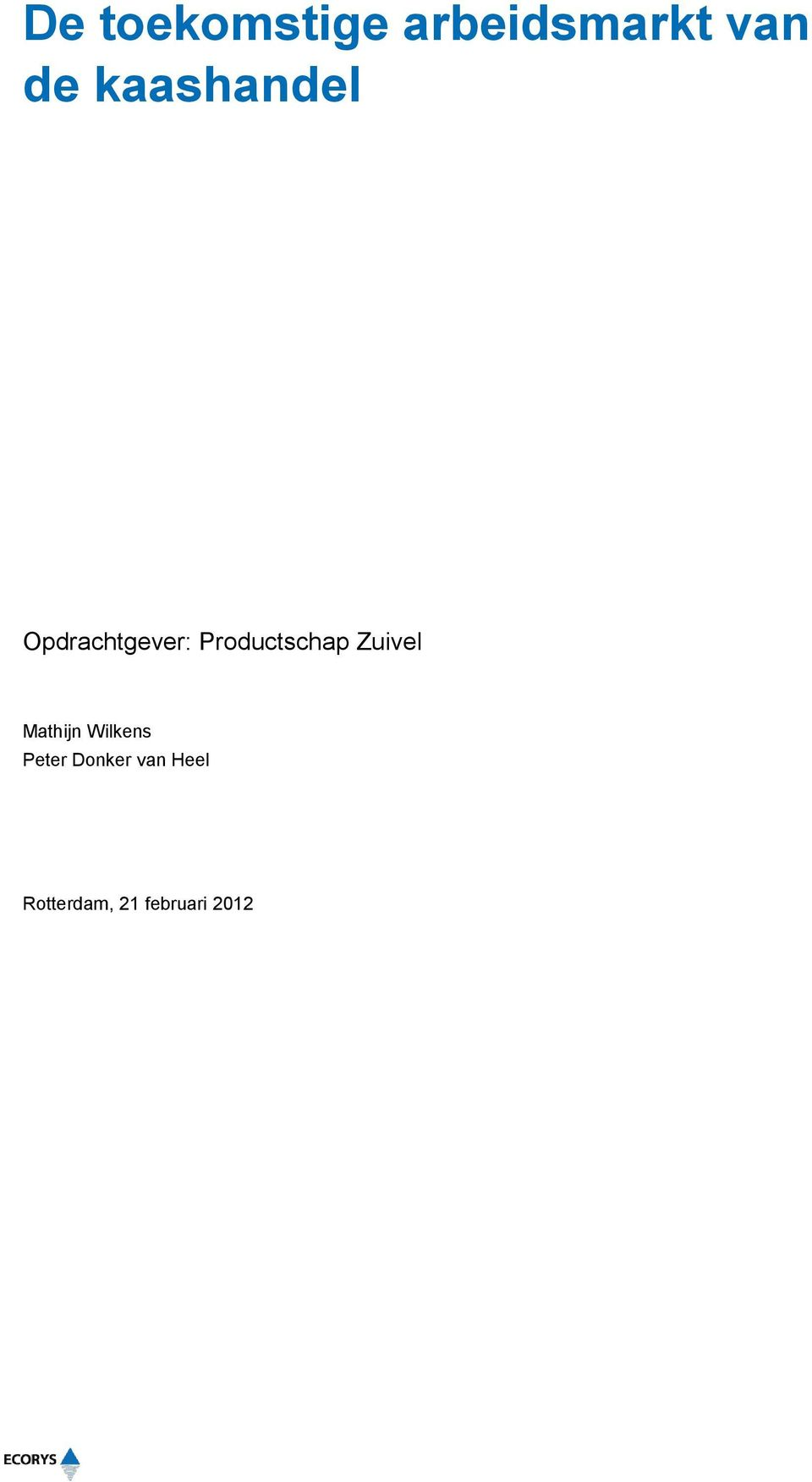 Productschap Zuivel Mathijn Wilkens