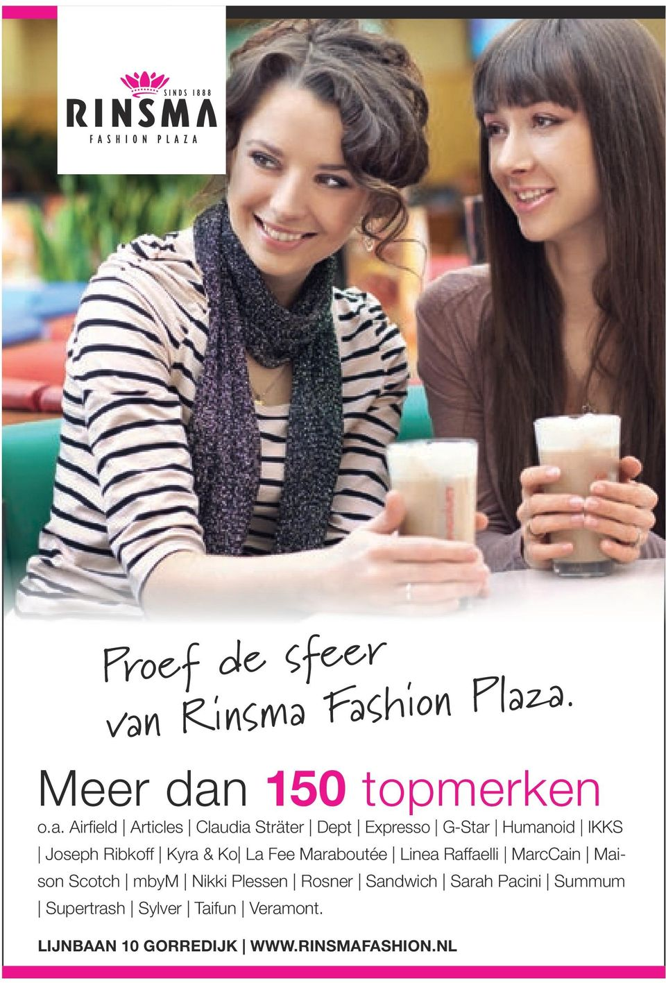 Fashion Plaza. Meer dan 150 topmerken o.a. Airfield Articles Claudia Sträter Dept