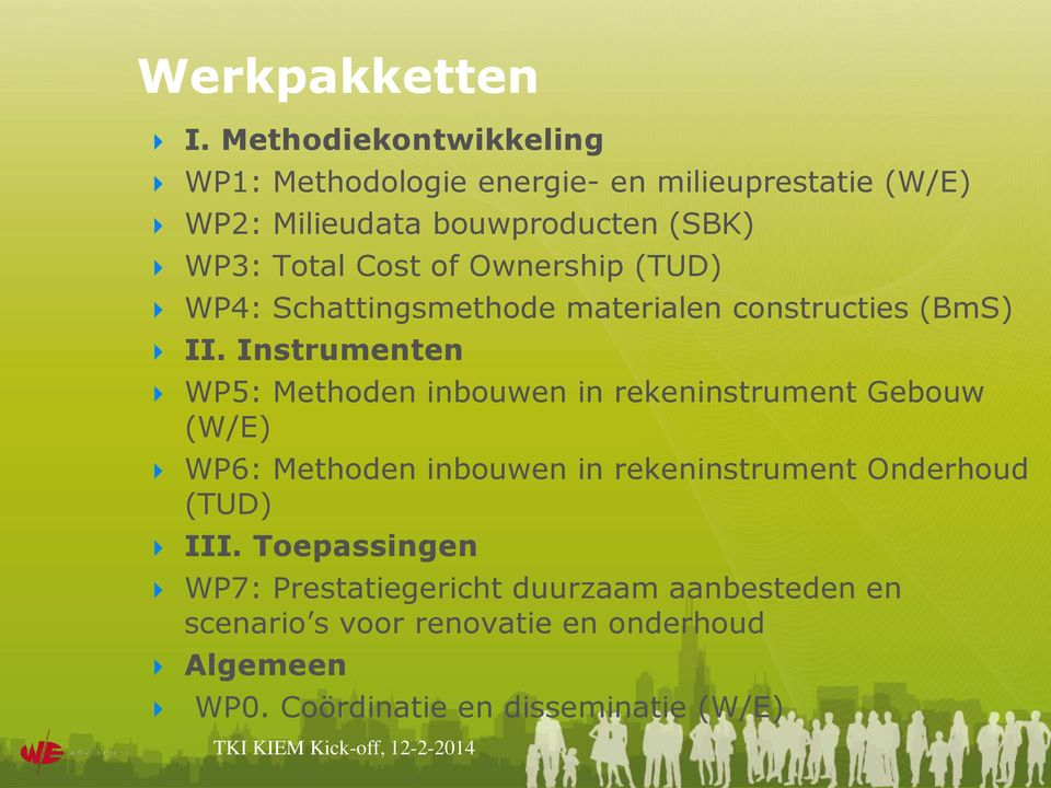 Cost of Ownership (TUD) WP4: Schattingsmethode materialen constructies (BmS) II.
