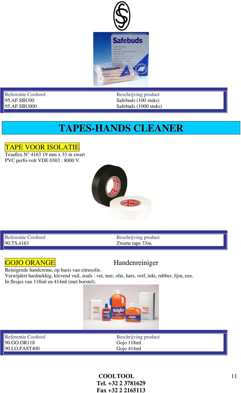 perfo-volt VDE 0303 : 8000 V. TAPES-HANDS CLEANER 90.TS.4163 Zwarte tape 33m.