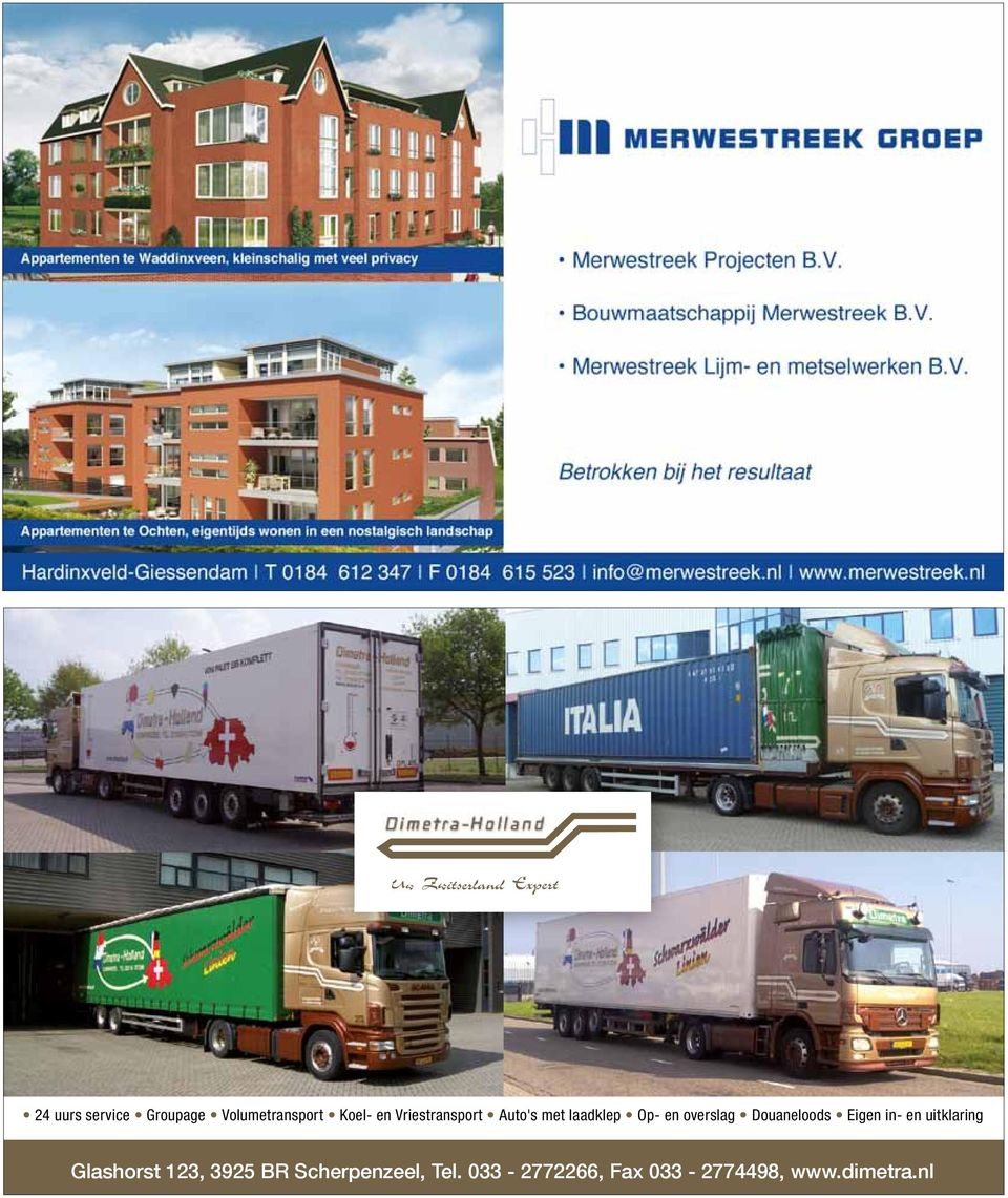 nl 24 uurs service Groupage Volumetransport Koel- en Vriestransport Auto s met laadklep Op- en overslag 24 uurs service Auto s met laadklep Groupage Op- en overslag Volumetransport Douaneloods Koel-