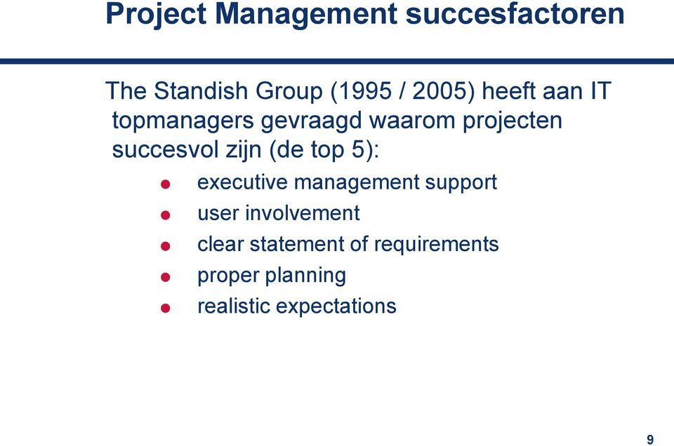 succesvol zijn (de top 5): executive management support user