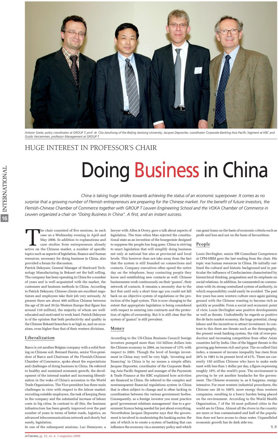 Huge interest in professor s chair INTERNATIONAL 16 Doing Business in China China is taking huge strides towards achieving the status of an economic superpower.