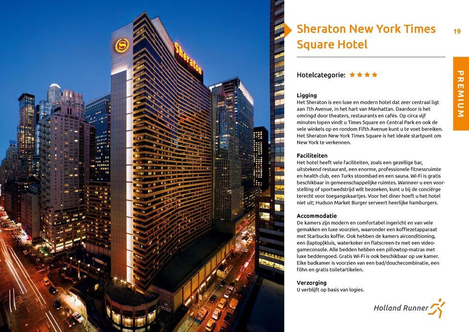 Het Sheraton New York Times Square is het ideale startpunt om New York te verkennen.
