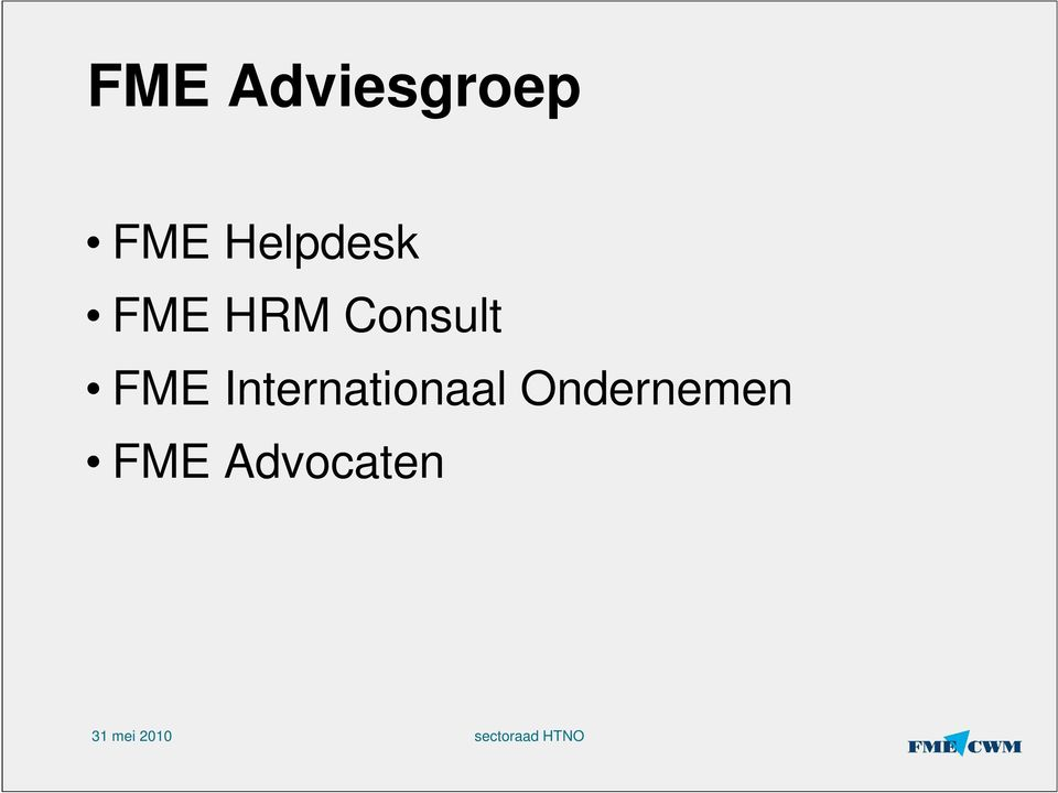 Consult FME