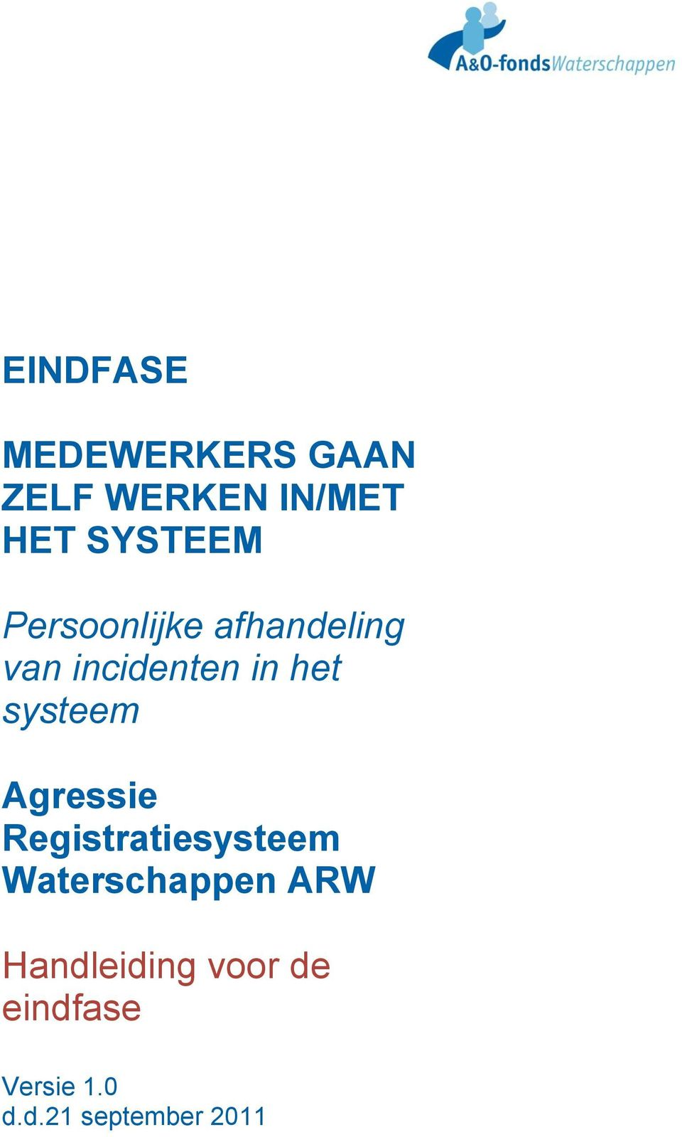 systeem Agressie Registratiesysteem Waterschappen ARW
