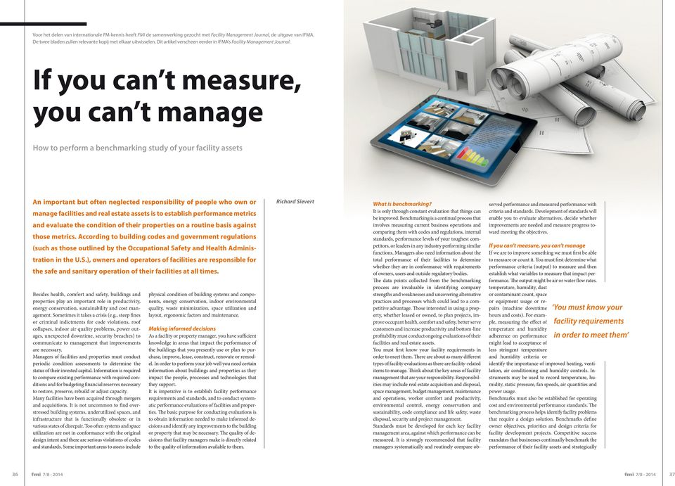 If you can t measure, you can t manage How to perform a benchmarking study of your facility assets An important but often neglected responsibility of people who own or manage facilities and real