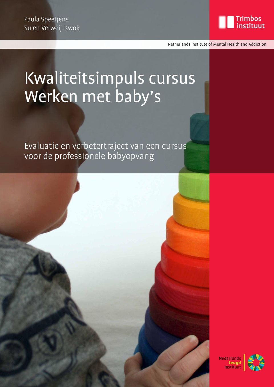 baby s Evaluatie en verbetertraject