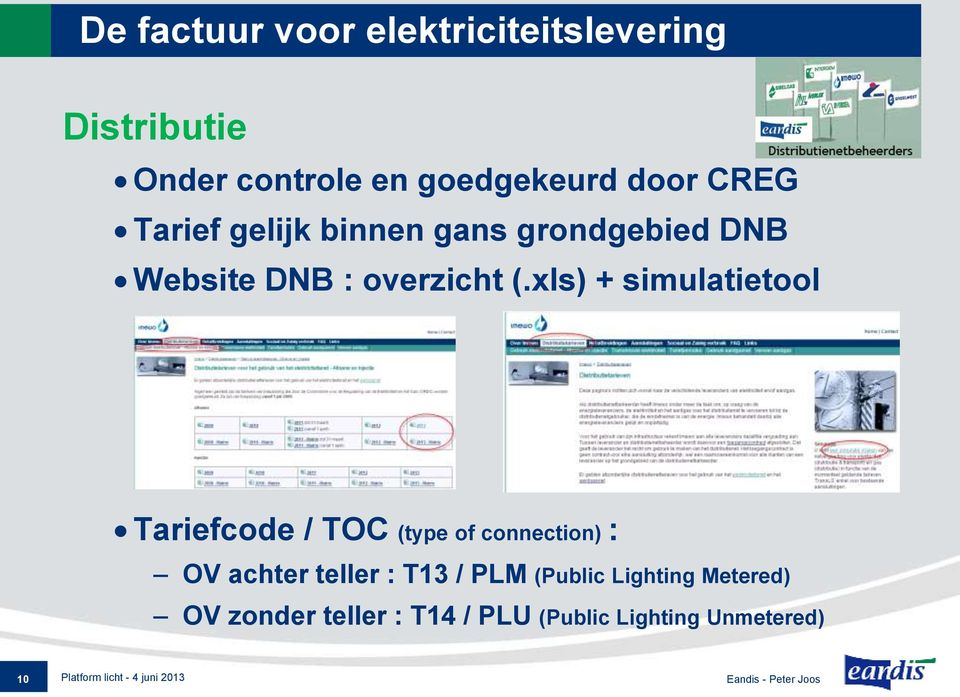 xls) + simulatietool Tariefcode / TOC (type of connection) : OV achter teller : T13 / PLM