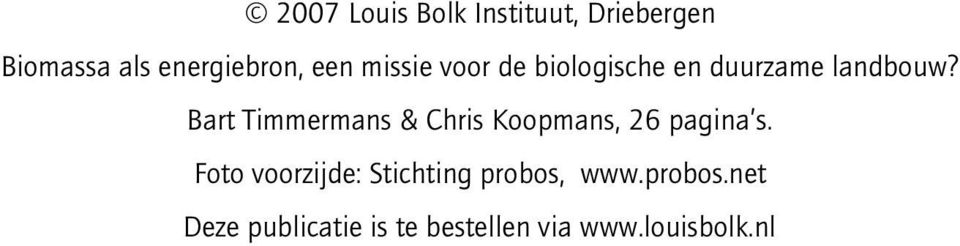Bart Timmermans & Chris Koopmans, 26 pagina s.