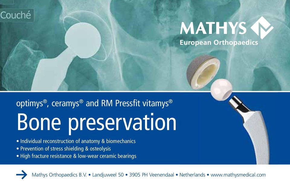 osteolysis High fracture resistance & low-wear ceramic bearings Mathys
