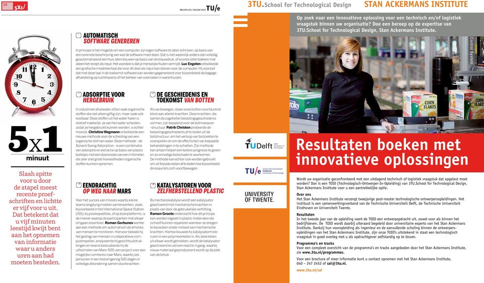 Doe een beroep op de expertise van 3TU.School for Technological Design, Stan Ackermans Institute.