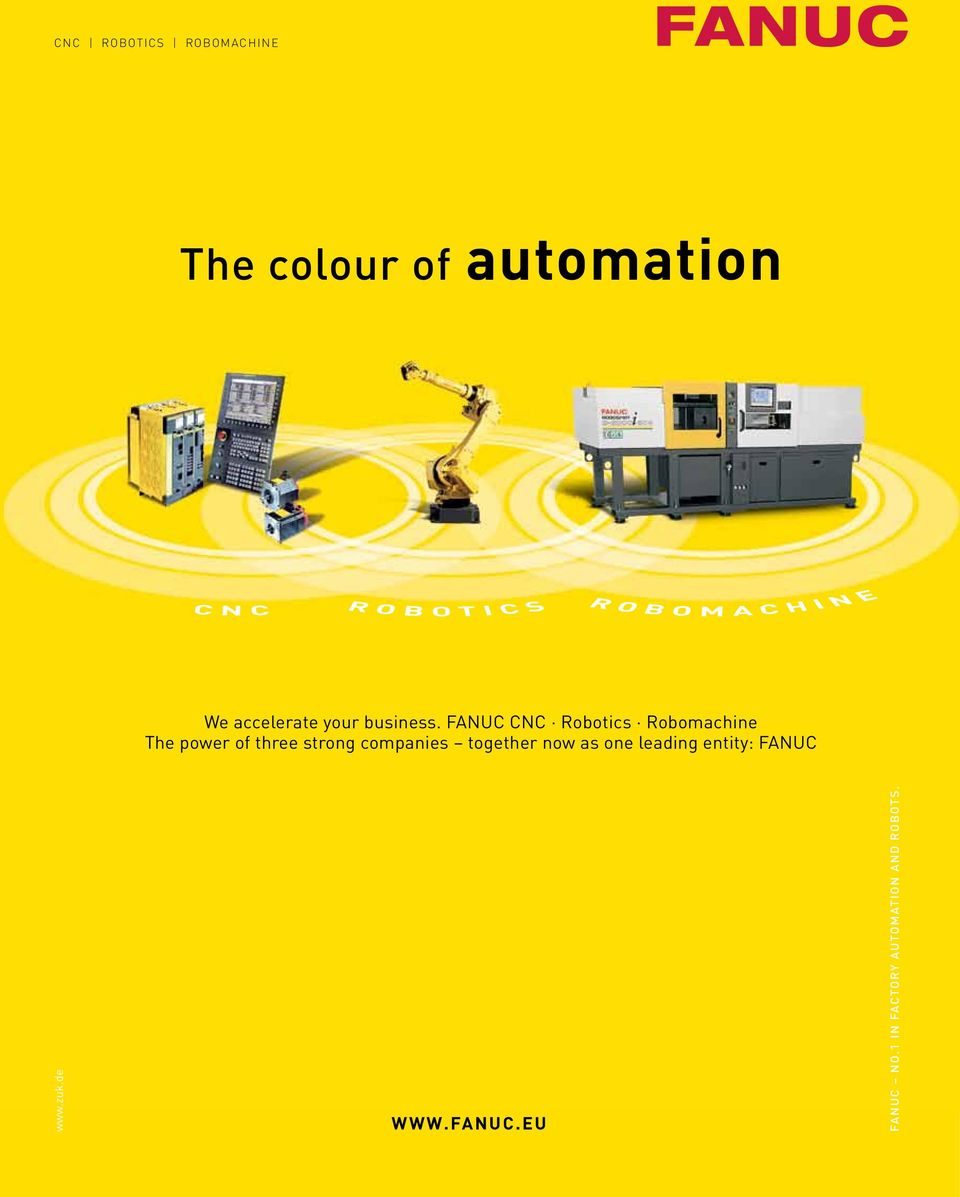 FANUC CNC Robotics Robomachine The power of three strong