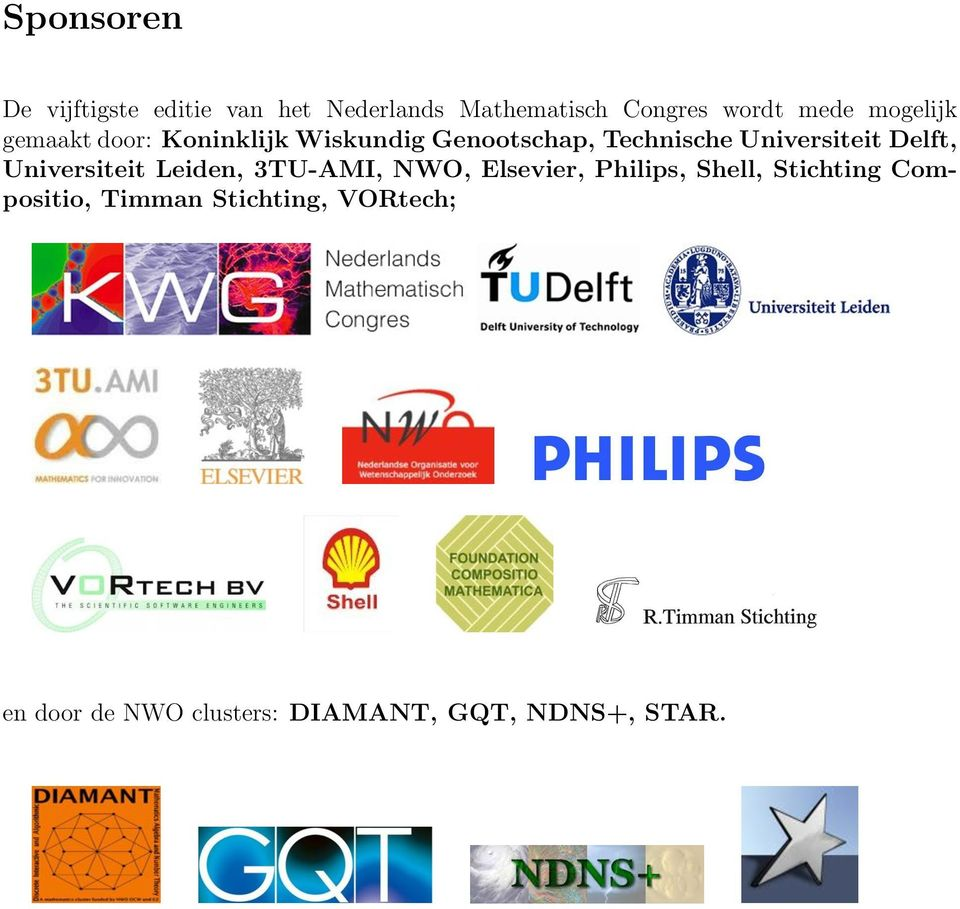 Delft, Universiteit Leiden, 3TU-AMI, NWO, Elsevier, Philips, Shell, Stichting