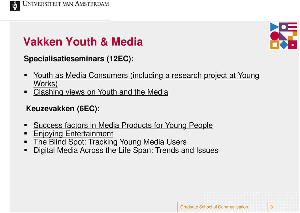 Success factors in Media Products for Young People Enjoying Entertainment The Blind Spot: