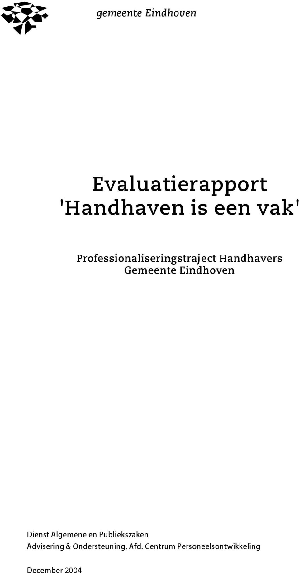 Professionaliseringstraject Handhavers