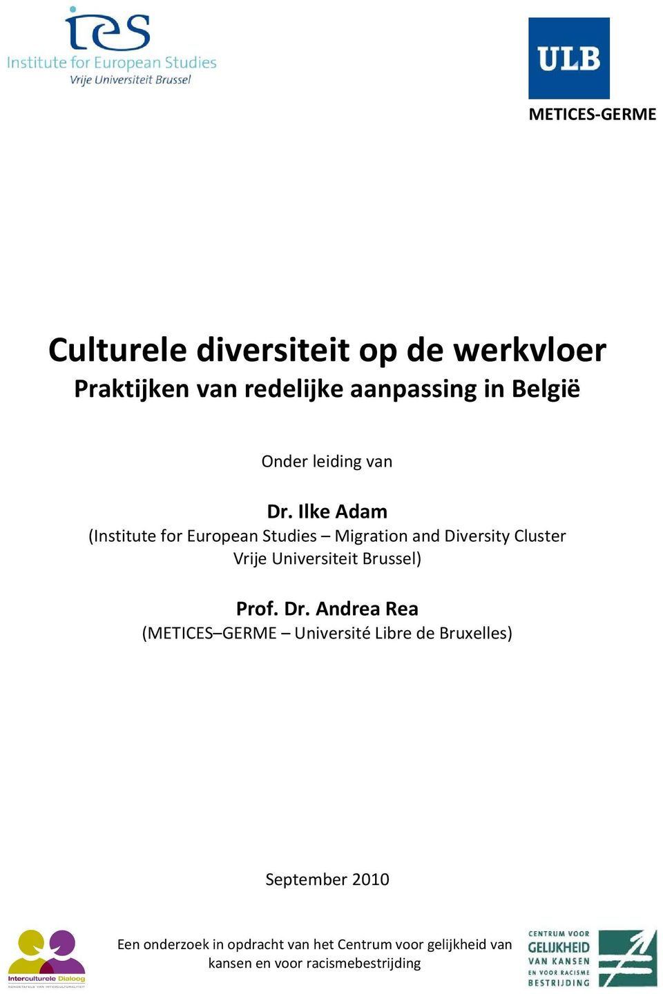 Ilke Adam (Institute for European Studies Migration and Diversity Cluster Vrije Universiteit