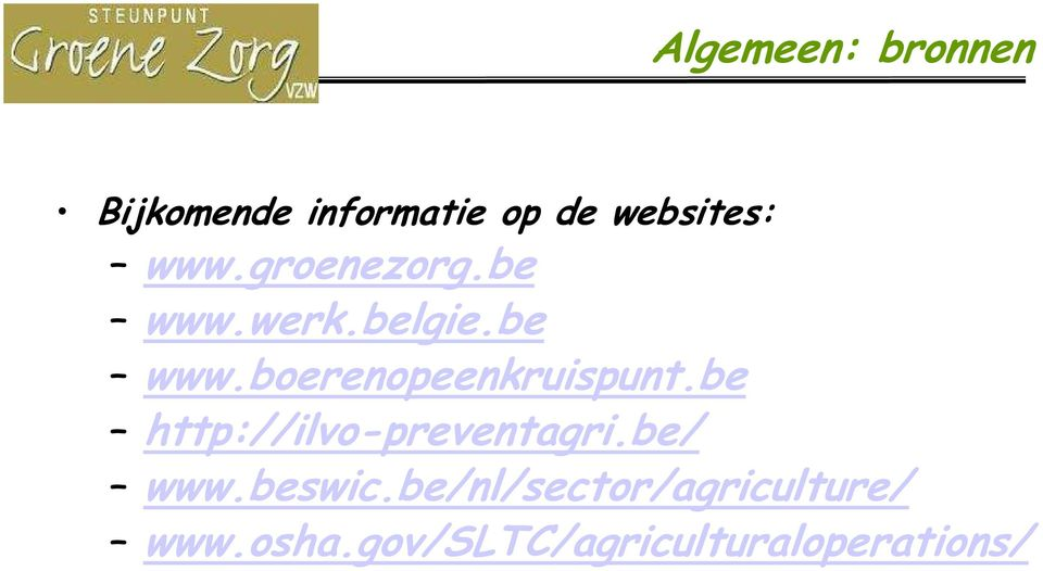be/nl/sector/agriculture/ www.osha.