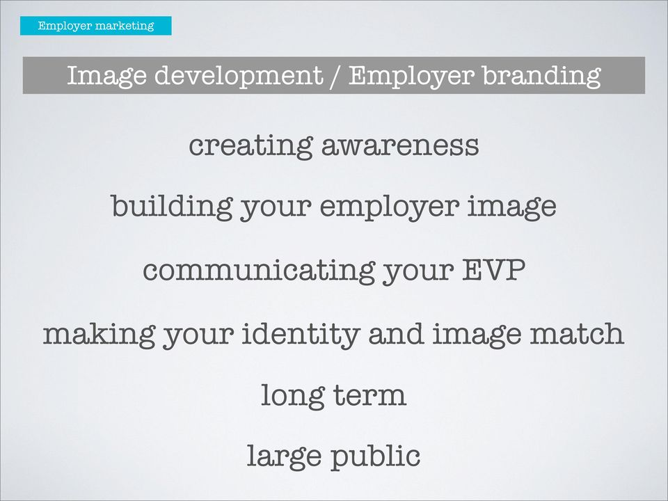 your employer image communicating your EVP