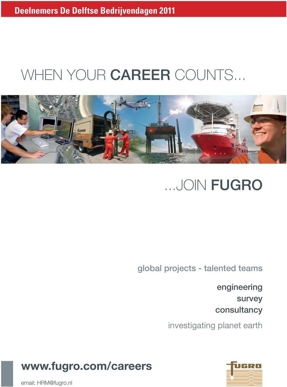 .....JOIN FUGRO global projects - talented teams