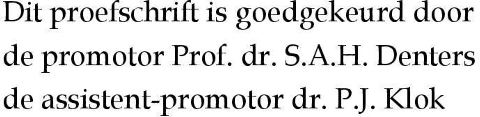 promotor Prof. dr. S.A.H.