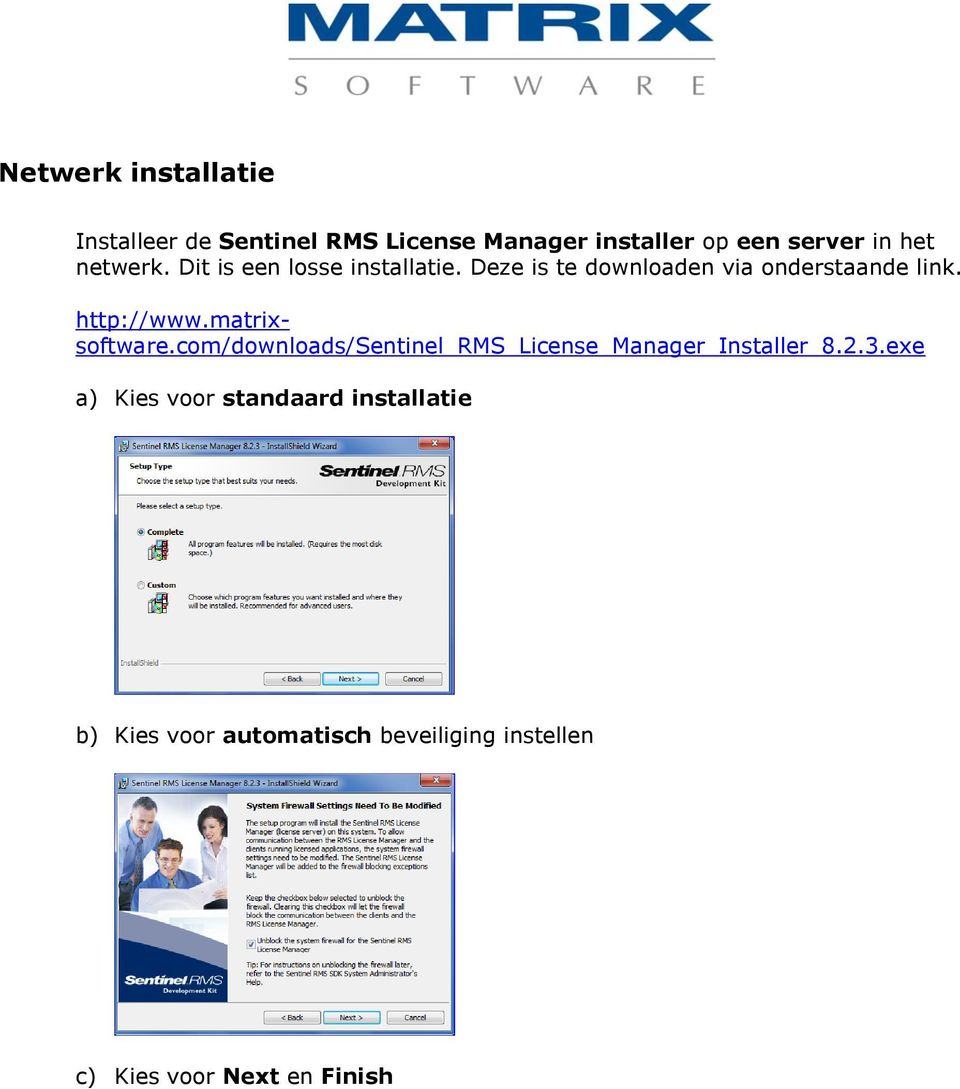 http://www.matrixsoftware.com/downloads/sentinel_rms_license_manager_installer_8.2.3.