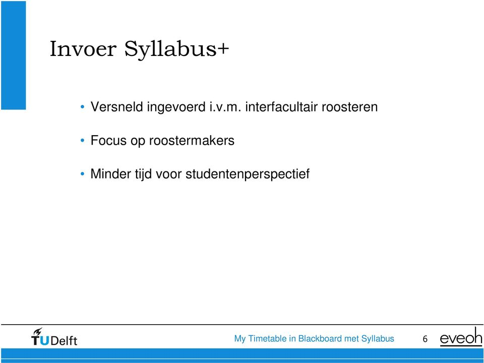 interfacultair roosteren Focus