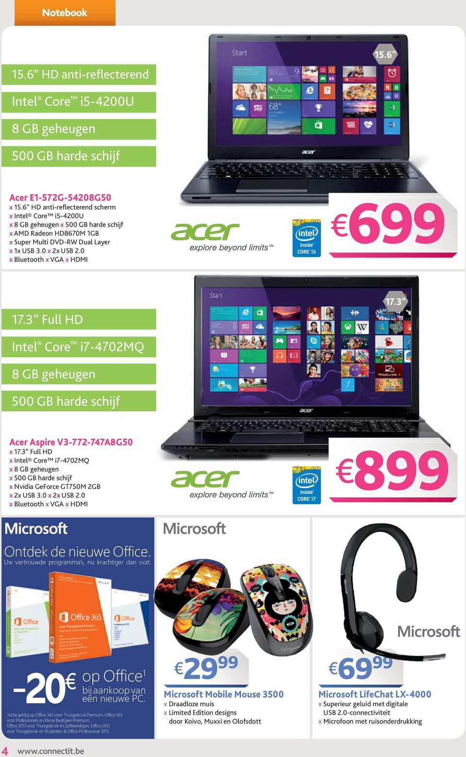 0 x Bluetooth x VGA x HDMI 6 17.3 Full HD Intel Core i7-4702mq 8 GB geheugen 500 GB harde schijf Acer Aspire v3-772-747a8g50 x 17.