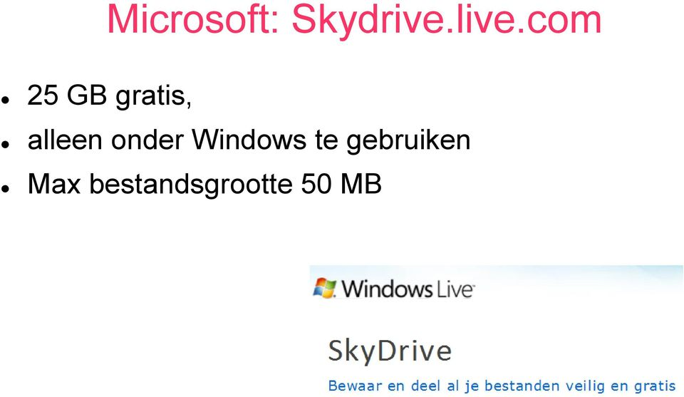 onder Windows te
