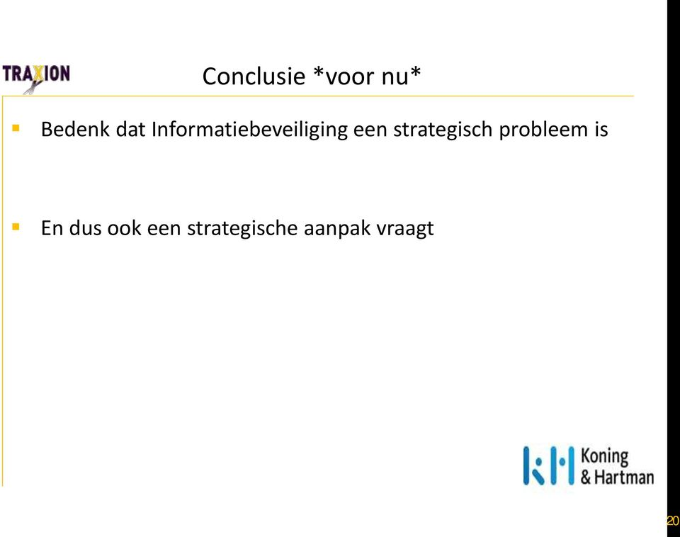 strategisch probleem is En dus