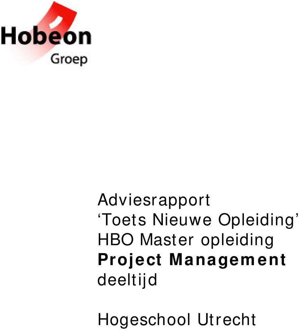 Master opleiding Project Management Project