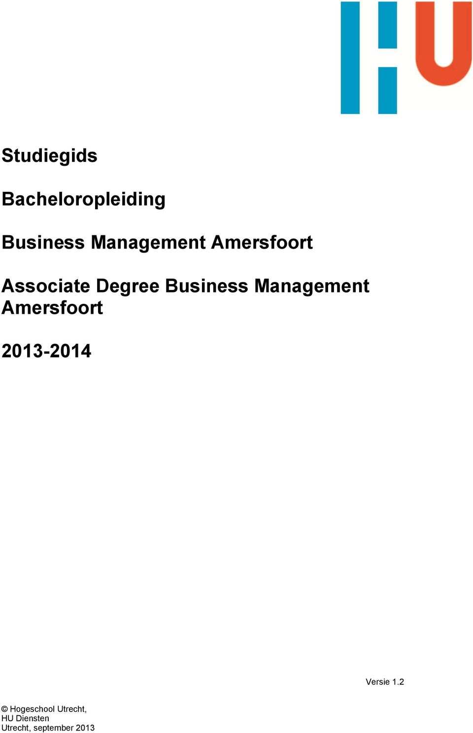 Business Management Amersfoort 2013-2014