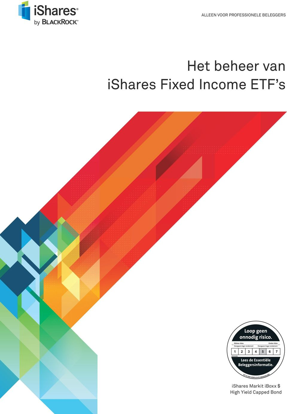 ishares Fixed Income ETF s