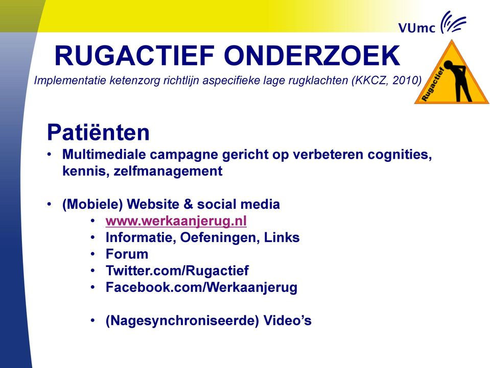 zelfmanagement (Mobiele) Website & social media www.werkaanjerug.