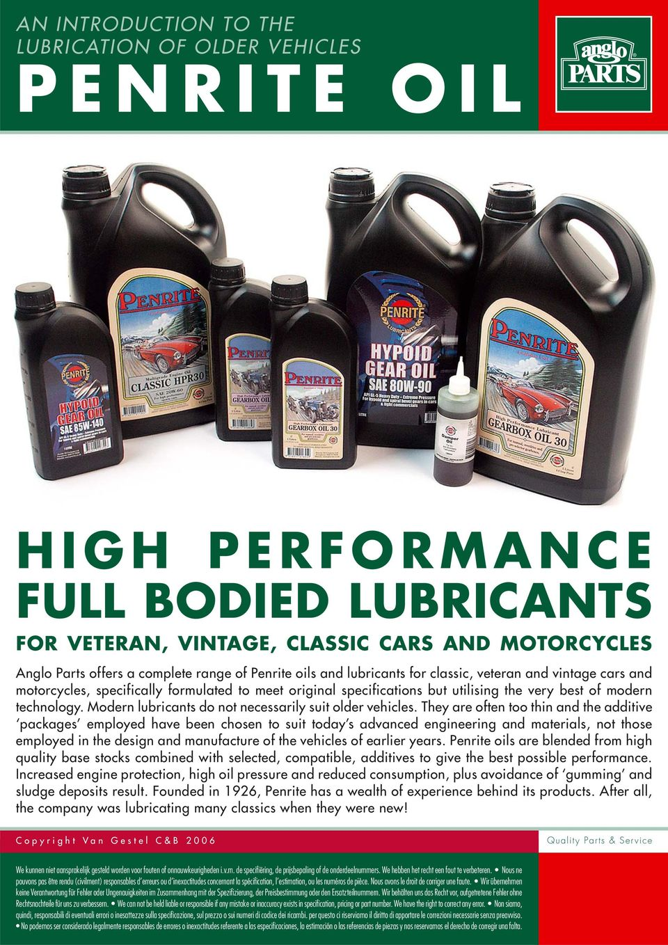 Modern lubricants do not necessarily suit older vehicles.