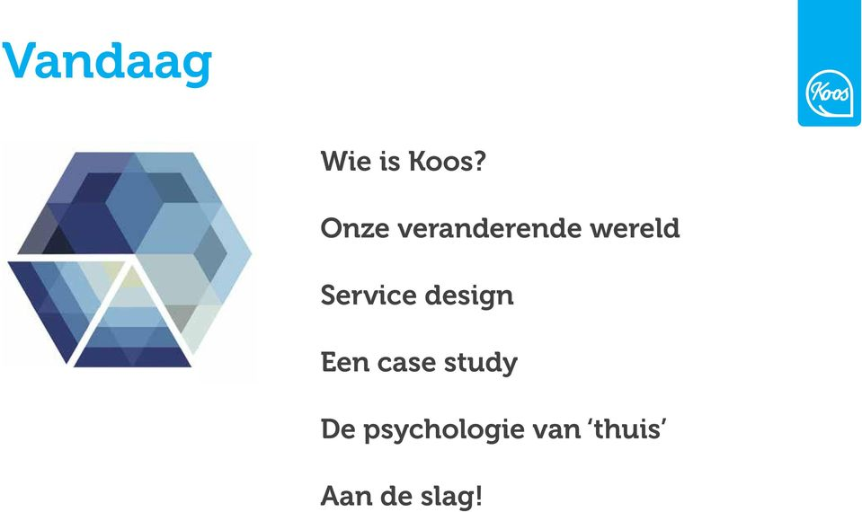Service design Een case