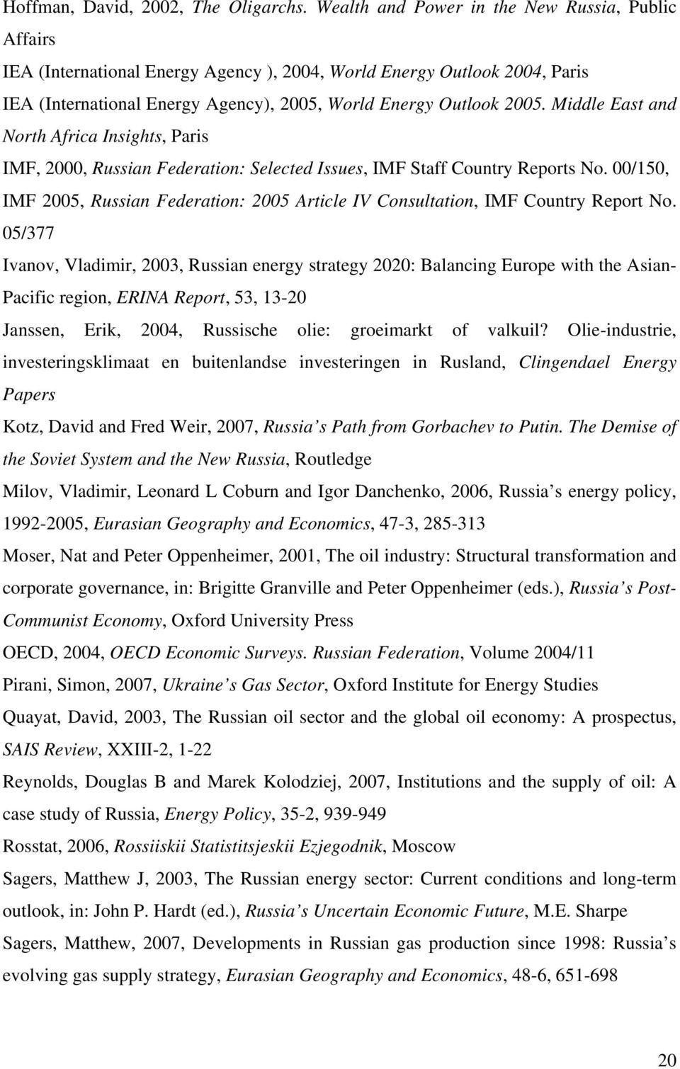 Middle East and North Africa Insights, Paris IMF, 2000, Russian Federation: Selected Issues, IMF Staff Country Reports No.