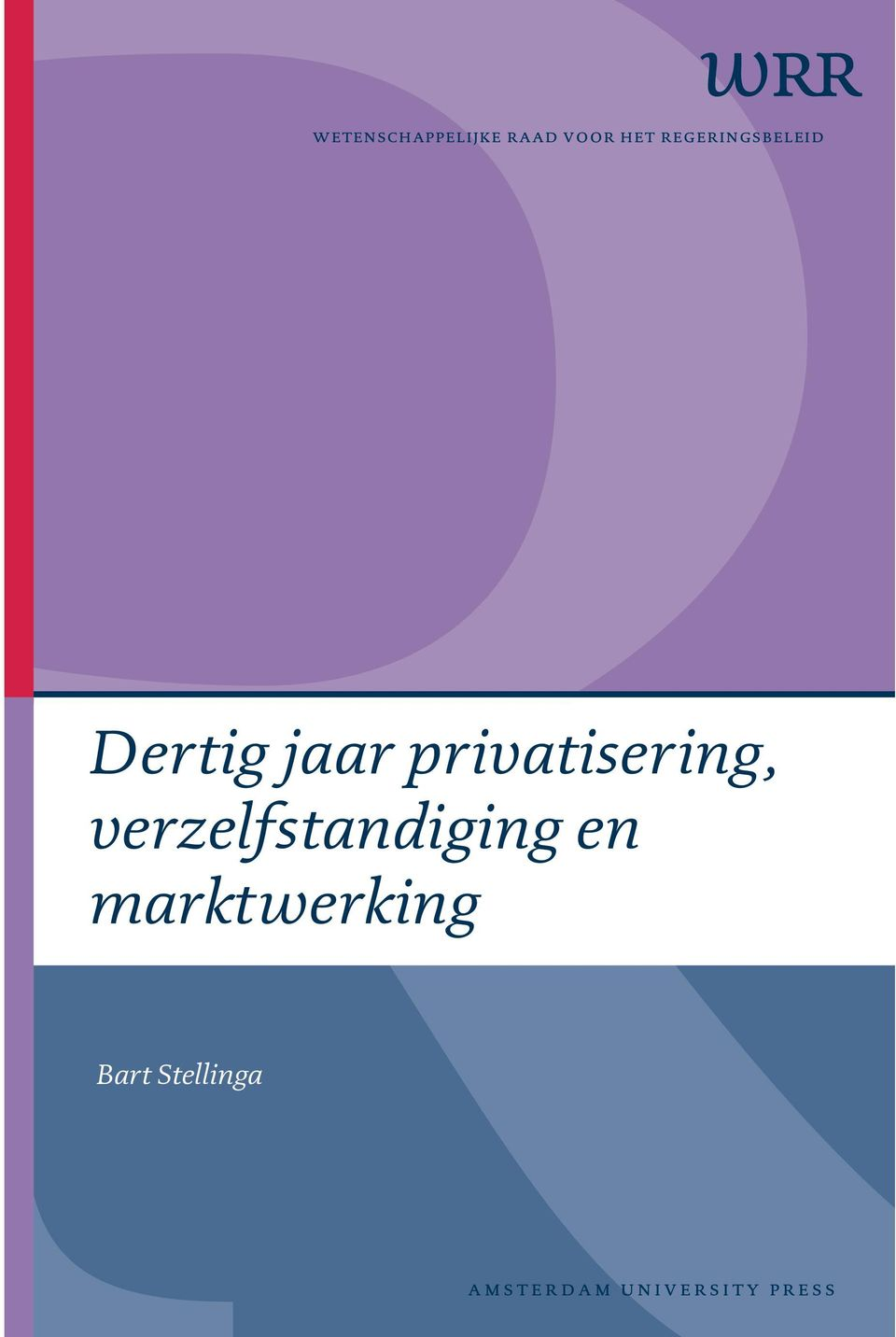 privatisering, verzelfstandiging en marktwerking