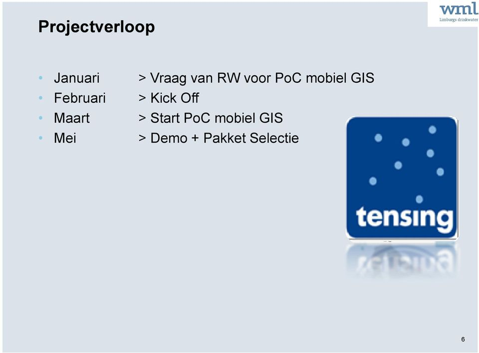 mobiel GIS > Kick Off > Start PoC