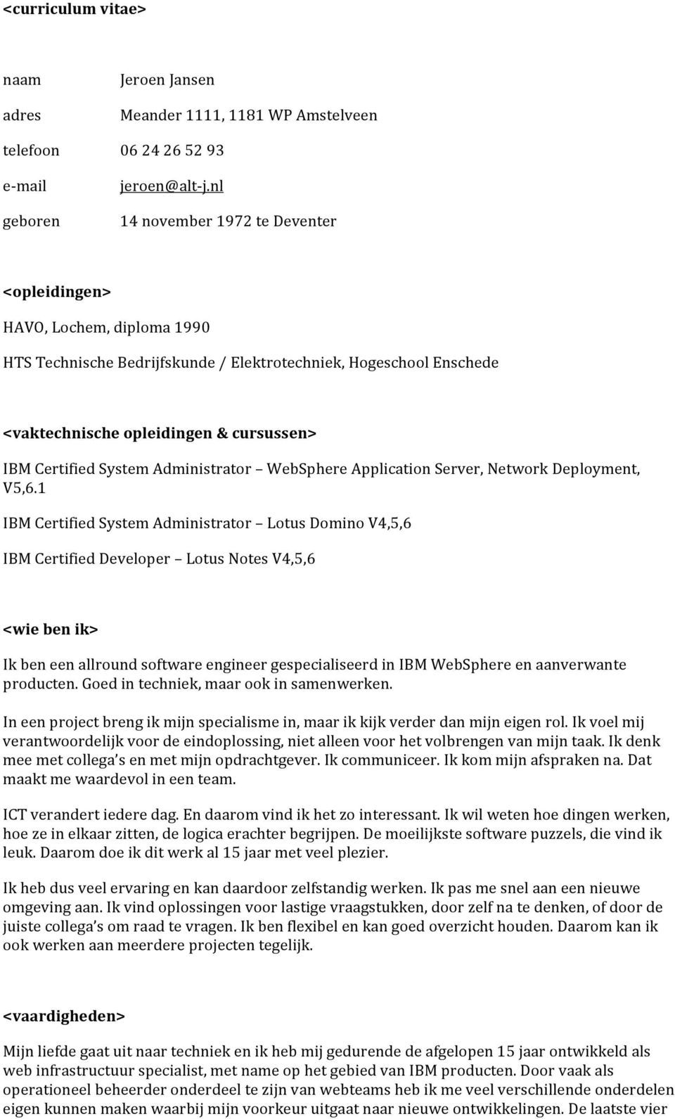 System Administrator WebSphere Application Server, Network Deployment, V5,6.